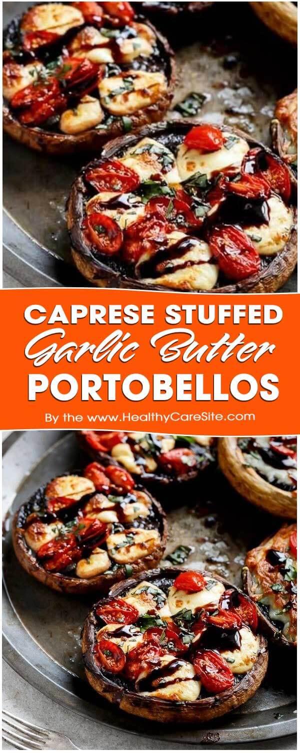 Caprese Stuffed Garlic Butter Portobellos