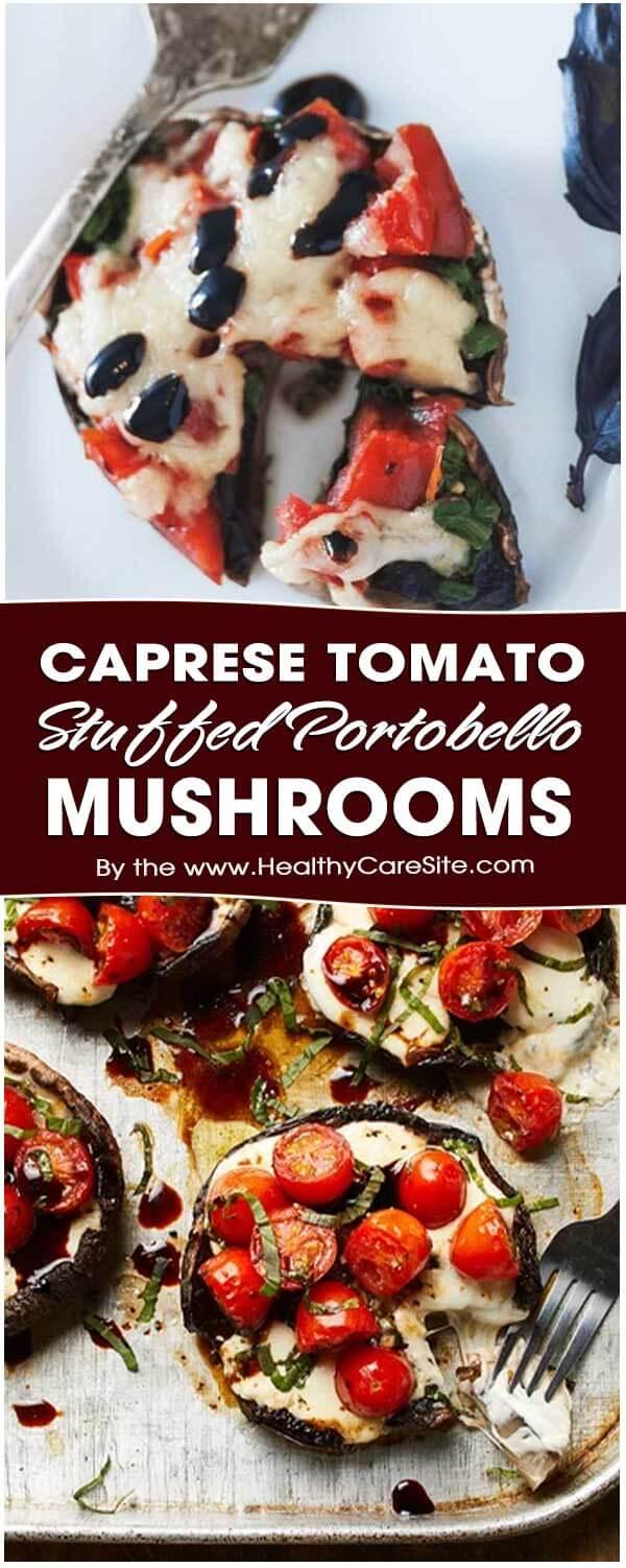 Caprese Tomato Stuffed Portobello Mushrooms