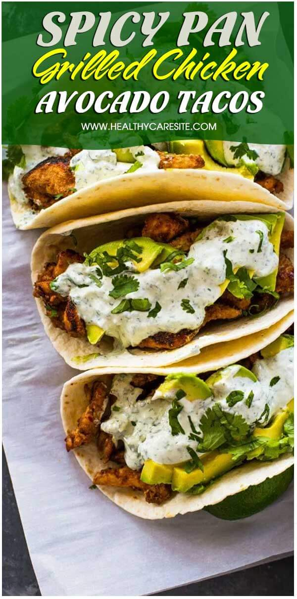 Spicy Pan Grilled Chicken And Avocado Tacos