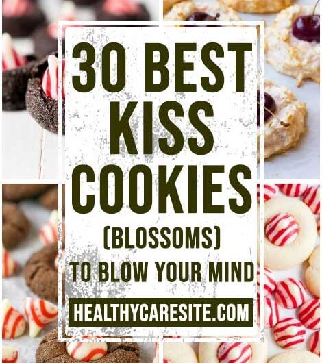30 Best Kiss Cookies (Blossoms) To Blow Your Mind