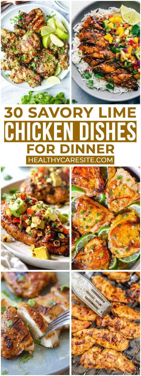 30 Savory Lime Chicken Dishes For Dinner