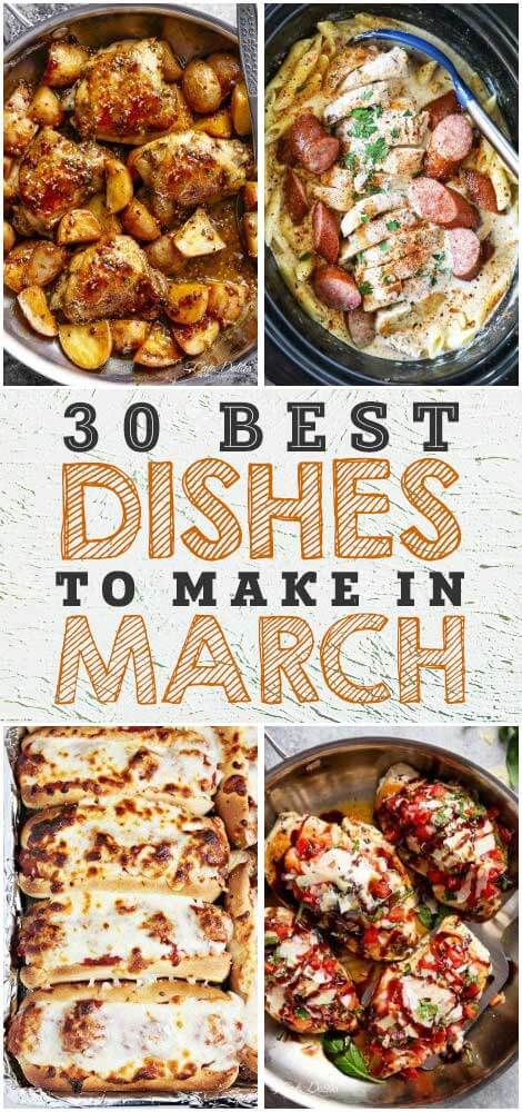 Here are 30 Best Dishes To Make in March