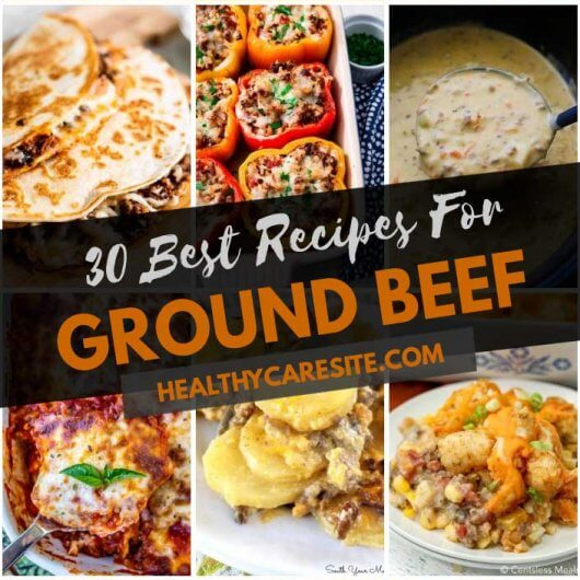 Here Are 30 Best Recipes For Ground Beef