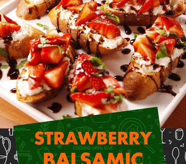 Strawberry Balsamic Bruschetta