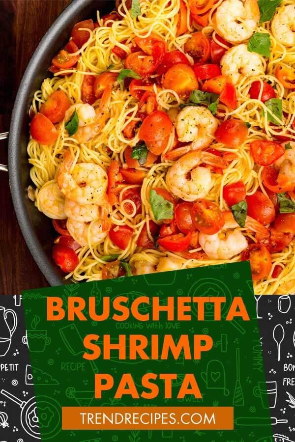 Bruschetta-Shrimp-Pasta