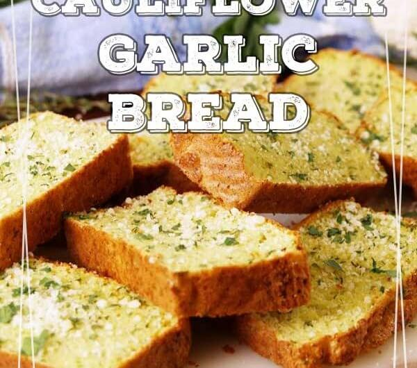 Cauliflower Garlic Bread