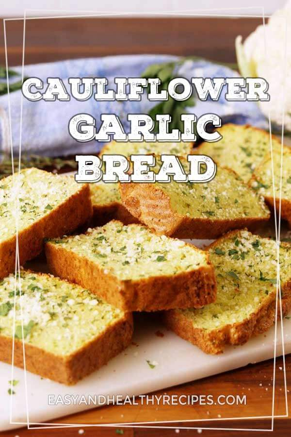 Cauliflower-Garlic-Bread