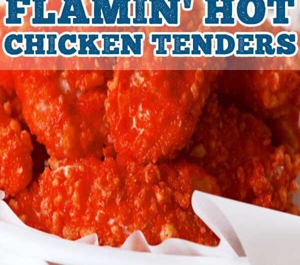 Flamin' Hot Chicken Tenders